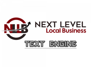 Next Level Local Business Text Engine